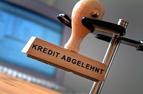 Warum ist der Kredit der Bank abgelehnt worden?